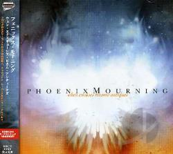 Phoenix Mourning - When Excuses Become Antiques CD Cover Art