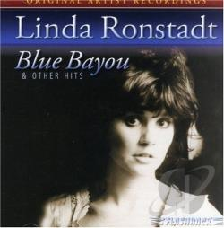 Ronstadt, Linda - Blue Bayou And Other Hits CD Cover Art