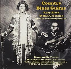 Block, Rory / Grossman, Stefan - Country Blues Guitar: Rare Archival Recording 1963-1971 CD Cover Art