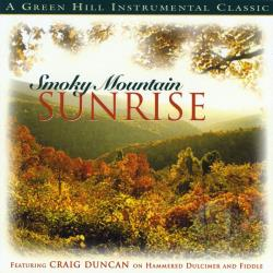 Craig Duncan and the Smoky Mountain Band - Smokey Mountain Sunrise CD Cover Art
