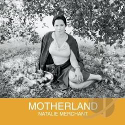 Merchant, Natalie - Motherland CD Cover Art