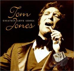 Jones, Tom - Greatest Love Songs CD Cover Art