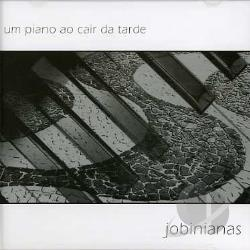 Jobinianas: Piano Ao Cair Da Tarde CD Cover Art