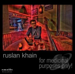 Khain, Ruslan - For Medicinal Purposes Only CD Cover Art