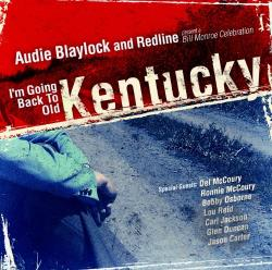 Audie Baylock and Redline / Blaylock, Audie / Redline - I'm Going Back to Old Kentucky CD Cover Art