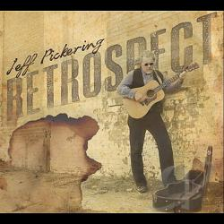 Pickering, Jeff - Retrospect CD Cover Art