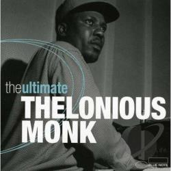 Monk, Thelonious - Ultimate Thelonious Monk CD Cover Art
