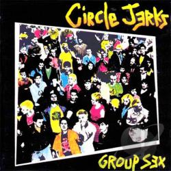 Circle Jerks - Group Sex/Wild in the Streets CD Cover Art