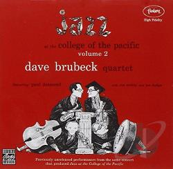 Brubeck, Dave / Brubeck, Dave Quartet - Jazz at the College of the Pacific, Vol. 2 CD Cover Art