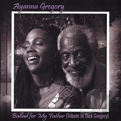 Gregory, Ayanna - Ballad For My Father CD Cover Art