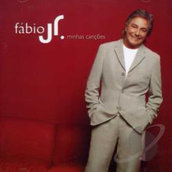 Fabio Jr. - Minhas Cancoes CD Cover Art