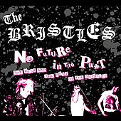 Bristles - No Future in the Past CD Cover Art