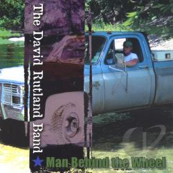 Rutland, David - Man Behind the Wheel CD Cover Art