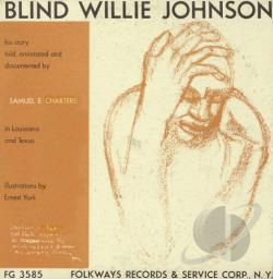 Johnson, Blind Willie - His Story Told, Annotated & Documented CD Cover Art