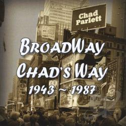 Parlett, Chad - Broadway Chad's Way CD Cover Art