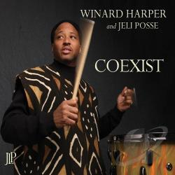 Harper, Winard / Jeli Posse - Coexist CD Cover Art