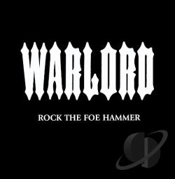 Warlord - Rock The Foe Hammer CD Cover Art
