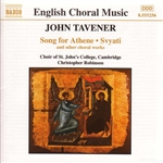 Choir St John' College / Hugh / Robinson / Tavener - Tavener: Song for Athene, Svyati, and Other Choral Works CD Cover Art