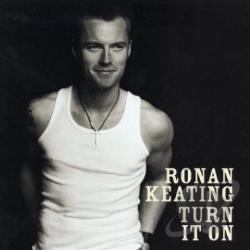 Keating, Ronan - Turn It On CD Cover Art