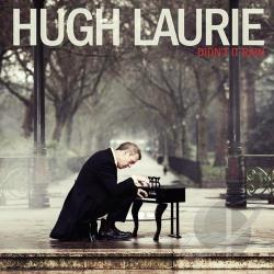 Laurie, Hugh - Didn't It Rain CD Cover Art