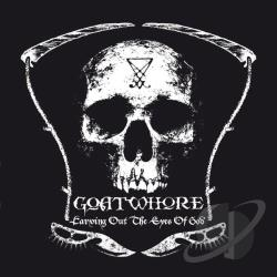 Goatwhore - Carving Out the Eyes of God CD Cover Art