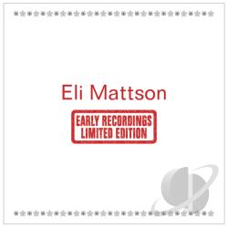 Mattson, Eli - Eli Mattson CD Cover Art