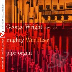 Wright, George - George Wright Plays the Mighty Wurlitzer Pipe Organ CD Cover Art