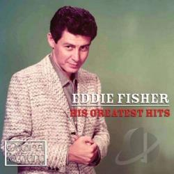 Fisher, Eddie - His Greatest Hits CD Cover Art