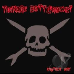 Teenage Bottlerocket - Another Way CD Cover Art