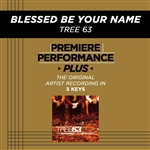 Tree63 - Premiere Performance Plus: Blessed Be Your Name DB Cover Art