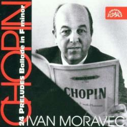 Chopin / Moravec - Chopin: 24 Preludes; Ballade in F minor CD Cover Art