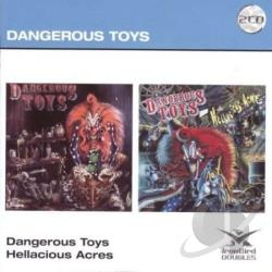 Dangerous Toys - Dangerous Toys/Hellacious Acres CD Cover Art