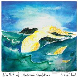 Holland, Jolie / Jolie Holland & The Grand Chandeliers - Pint of Blood CD Cover Art
