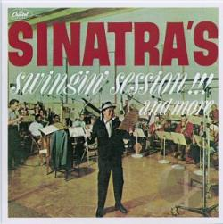 Sinatra, Frank - Sinatra's Swingin' Session!!! And More CD Cover Art