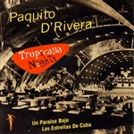D'Rivera, Paquito - Tropicana Nights CD Cover Art