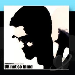 Coco, David - U R Not So Blind CD Cover Art