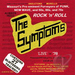 Symptoms - Always Heed the Symptoms: Live In '78 CD Cover Art