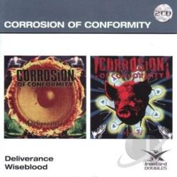 Corrosion Of Conformity - Deliverance/Wiseblood CD Cover Art