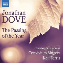Convivium Singers / Cromar / Dove / Ferris - Jonathan Dove: The Passing of the Year CD Cover Art