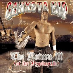 Ganxsta Nip - Return of the Psychopath CD Cover Art