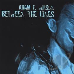 Adam F. Wilson - Between the Lines CD Cover Art