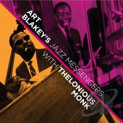 Blakey,  Art & The Jazz Messengers / Monk, Thelonious - Art Blakey's Jazz Messengers with Thelonious Monk CD Cover Art