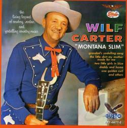 Carter, Wilf - Montana Slim CD Cover Art