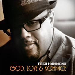 Hammond, Fred - God, Love and Romance CD Cover Art