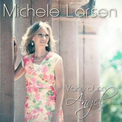 Larsen, Michele - Voice of an Angel CD Cover Art