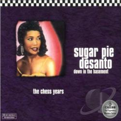 Desanto, Sugar Pie - Down In The Basement CD Cover Art