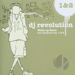Revolution, DJ - Wake Up Show Mix Archives Vol. 1 & 2 CD Cover Art