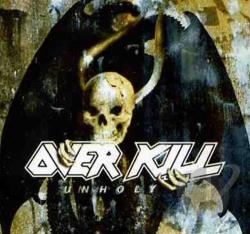 Overkill - Unholy CD Cover Art