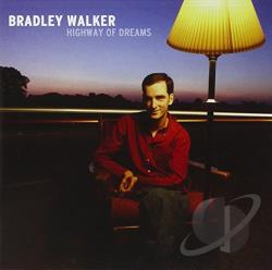 Walker, Bradley - Highway of Dreams CD Cover Art