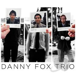 Danny Fox Trio / Fox, Danny - One Constant CD Cover Art